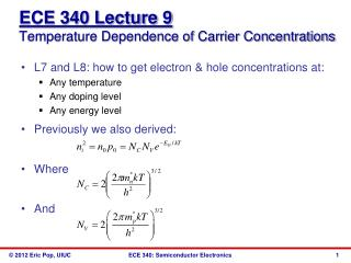 L7 and L8: how to get electron  hole concentrations at: Any temperature Any doping level Any energy level Previously we