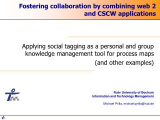 Fostering collaboration by combining web 2 and CSCW applications