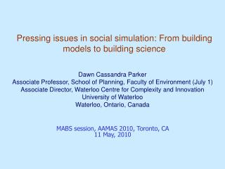 Pressing issues in social simulation: From building models to building science
