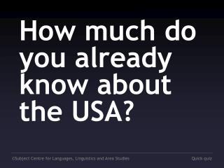How much do you already know about the USA