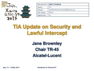 TIA Update on Security and Lawful Intercept