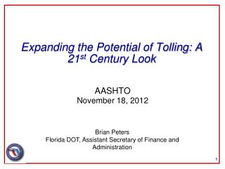 Expanding the Potential of Tolling: A 21st Century Look
