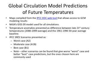 Global Circulation Model Predictions of Future Temperatures