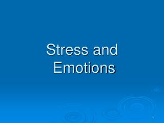 Stress and  Emotions