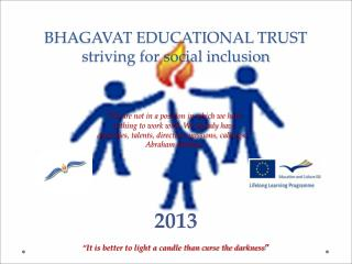 BHAGAVAT EDUCATIONAL TRUST  striving for social inclusion
