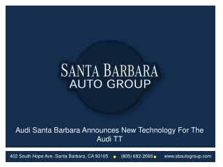 Audi Santa Barbara Announces New Technology For The Audi TT