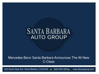 Mercedes-Benz Santa Barbara Announces The All New C-Class