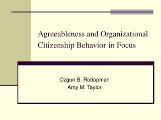 Agreeableness and Organizational Citizenship Behavior in Focus