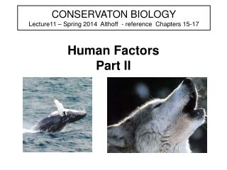 CONSERVATON BIOLOGY Lecture11   Spring 2013  Althoff  - reference  Chapters 15-17
