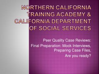 Northern California Training Academy  California Department of Social Services