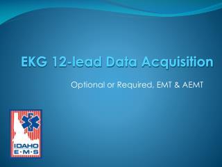 Optional or Required, EMT  AEMT