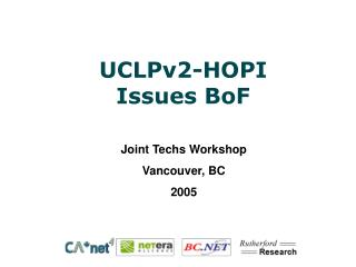 UCLPv2-HOPI Issues BoF
