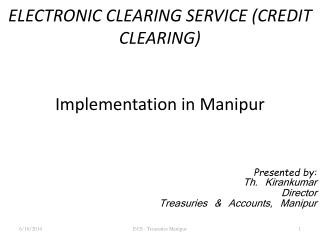 ECS - Treasuries Manipur