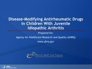 Disease-Modifying Antirheumatic Drugs in Children With Juvenile Idiopathic Arthritis