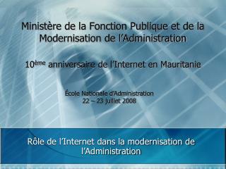 Minist re de la Fonction Publique et de la Modernisation de l Administration  10 me anniversaire de l Internet en Maurit