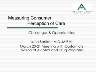 Measuring Consumer     Perception of Care