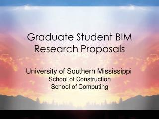 Graduate Student BIM Research Proposals