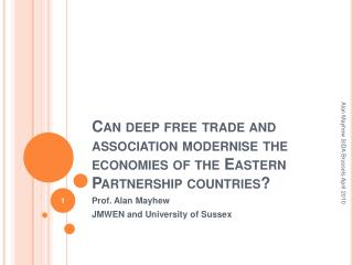 Can deep free trade and association modernise the economies of the Eastern Partnership countries