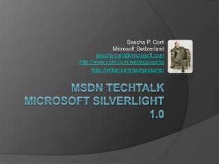 Msdn TechTalk Microsoft Silverlight 1.0