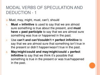 MODAL VERBS OF SPECULATION AND DEDUCTION - 1