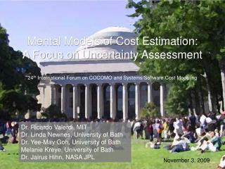 Mental Models of Cost Estimation:  A Focus on Uncertainty Assessment  24th International Forum on COCOMO and Systems