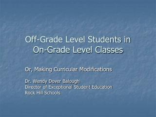 Off-Grade Level Students in     On-Grade Level Classes
