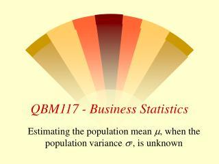 QBM117 - Business Statistics