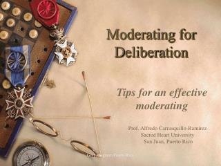 Moderating for Deliberation