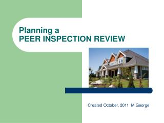 Planning a PEER INSPECTION REVIEW