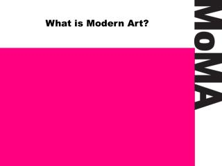 What is Modern Art