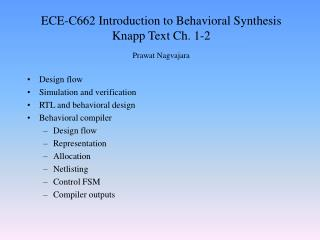 ECE-C662 Introduction to Behavioral Synthesis Knapp Text Ch. 1-2 Prawat Nagvajara