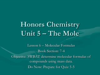 Honors Chemistry Unit 5   The Mole