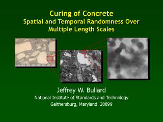 Curing of Concrete Spatial and Temporal Randomness Over Multiple Length Scales