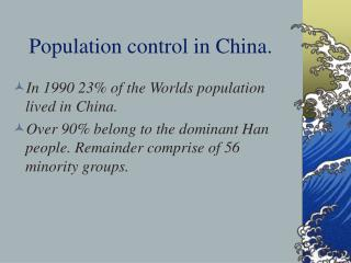 Population control in China.