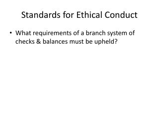 standards for ethical conduct