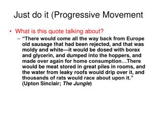 Just do it Progressive Movement