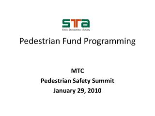 Pedestrian Fund Programming