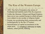 The Rise of the Western Europe