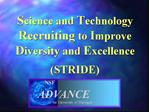 Science and Technology Recruiting to Improve Diversity and Excellence