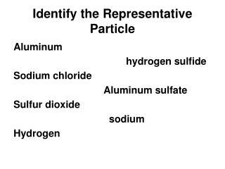 Identify the Representative Particle