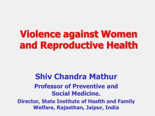 Violence against Women and Reproductive Health