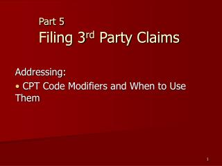 Part 5  Filing 3rd Party Claims