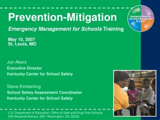 Prevention-Mitigation  Emergency Management for Schools Training  May 10, 2007 St. Louis, MO