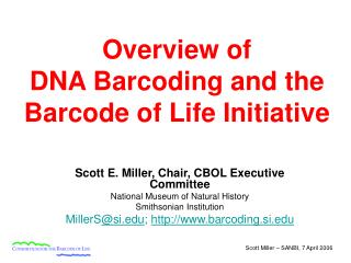 Overview of  DNA Barcoding and the Barcode of Life Initiative
