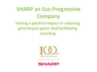 SHARP an Eco-Progressive  Company
