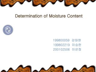 Determination of Moisture Content