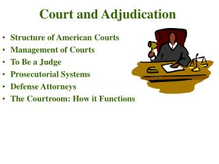 court and adjudication