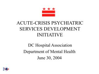 acute-crisis psychiatric services development initiative