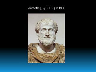 Aristotle 384 BCE   322 BCE
