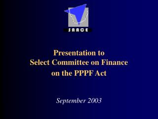 presentation to select committee on finance on the pppf act